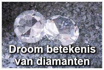 Droom betekenis van diamanten