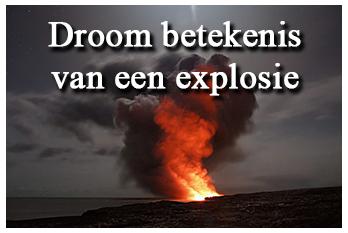 Droom betekenis van een explosie