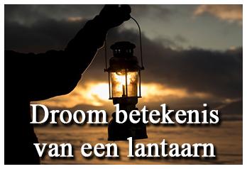 Droom betekenis van een lantaarn